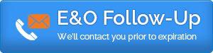 Contact Us for E&O Follow-Up