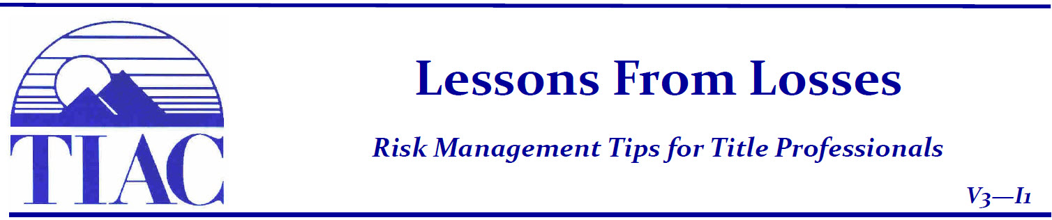 Risk Management Tips for Title Pros from TIAC